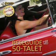 Reseguide till 50-talet: sommarskrift för motorburen ung