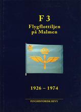 F 3 – Flygflottiljen på Malmen 1926-1974