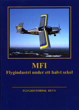 MFI – Flygindustri under ett halvt sekel
