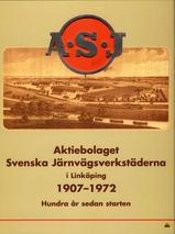ASJ - Aktiebolaget Svenska Järnvägsverkstäderna i Linköping