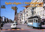 Spårvägen i Helsingborg - En pärla vid sundet