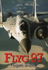 Flyg 97 - Flygets årsbok 1997