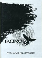 Ikaros - Flygvapenmuseums Årsbok 1991