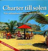 Charter till solen - när utlandssemestern blev ett folknöje