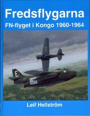 Fredsflygarna - FN-flyget i Kongo 1960-64