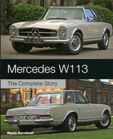 Mercedes W113 - The Complete Story