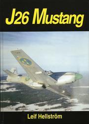 J 26 Mustang – ett jaktplan och en era i Sverige