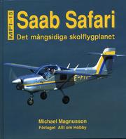 Saab Safari - det mångsidiga skolflygplanet
