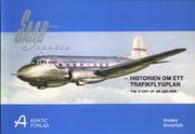Saab Scandia - historien om ett trafikflygplan