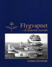 Flygvapnet - en historisk översikt