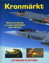 Kronmärkt - målning och märkning av svenska militärflygplan