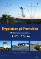 Flygplatsen på framsidan - Historiska minnen från Torslanda
